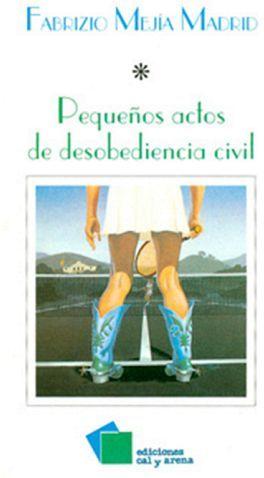 PEQUEÑOS ACTOS DE DESOBEDIENCIA CIVIL