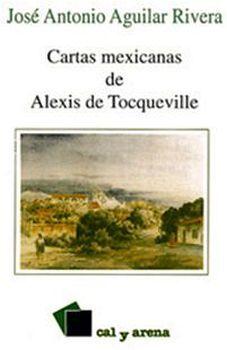 CARTAS MEXICANAS DE ALEXIS DE TOCQUEVILLE