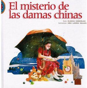 MISTERIO DE LAS DAMAS CHINAS, EL