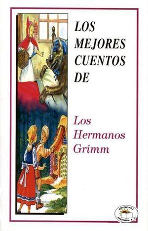 MEJORES CUENTOS DE LOS HERMANOS GRIMM, LOS