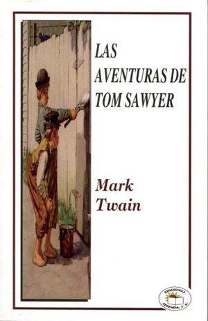 AVENTURAS DE TOM SAWYER, LAS