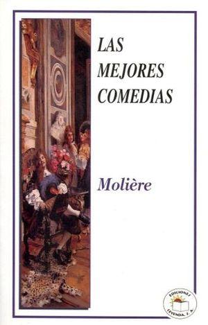 MEJORES COMEDIAS DE MOLIERE, LAS