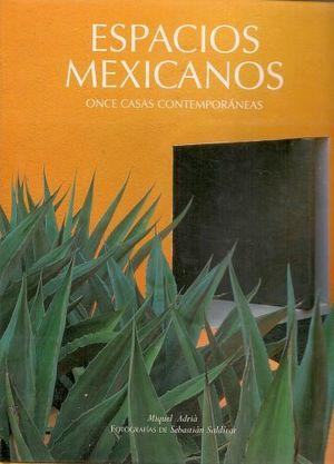 ESPACIOS MEXICANOS, ONCE CASAS CONTEMPORANEAS