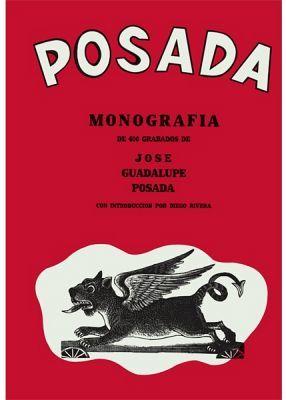 POSADA -MONOGRAFIA DE 406 GRABADOS-