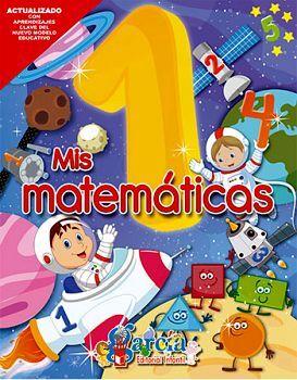 MIS MATEMATICAS 1RO. PREESCOLAR (PENSAMIENTO MATEMATICO)