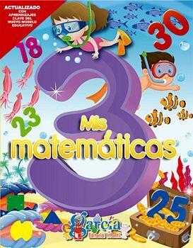 MIS MATEMATICAS 3RO. PREESCOLAR (PENSAMIENTO MATEMATICO)