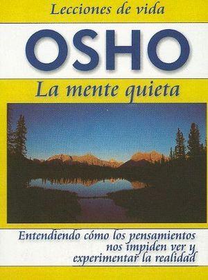 MENTE QUIETA, LA  (LECCIONES DE VIDA 9)