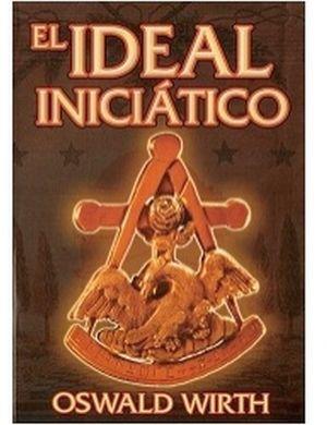 IDEAL INICIATICO, EL