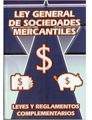 LEY GENERAL DE SOCIEDADES MERCANTILES 2016