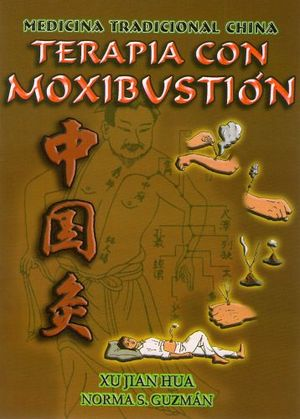 TERAPIA CON MOXIBUSTION (MEDICINA TRADICIONAL CHINA)