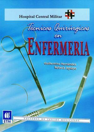 TECNICAS QUIRURGICAS EN ENFERMERIA