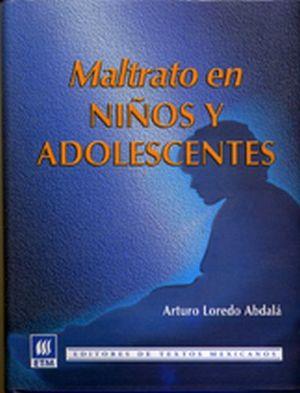 MALTRATO EN NIÑOS Y ADOLESCENTES