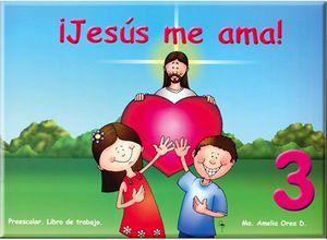 JESUS ME AMA 3RO. (CUADERNO)       -6AÑOS-