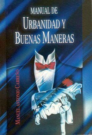 MANUAL DE URBANIDAD Y BUENAS MANERAS