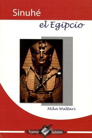SINUHE EL EGIPCIO  (COL. NUEVO TALENTO)