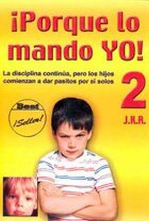 PORQUE LO MANDO YO VOL. 2 (NVA. PRESENTACION)