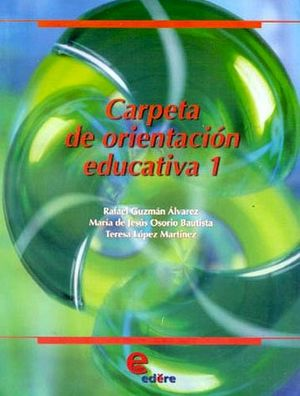 CARPETA DE ORIENTACION EDUCATIVA 1