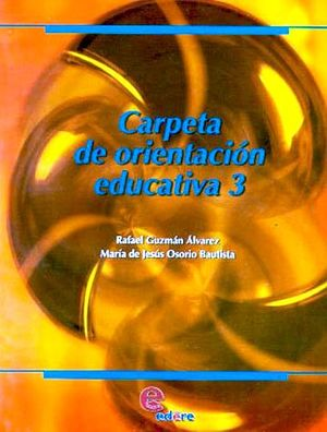 CARPETA DE ORIENTACION EDUCATIVA 3