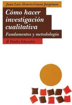 COMO HACER INVESTIGACION CUALITATIVA (FUNDAMENTOS Y METODOLOGIA)