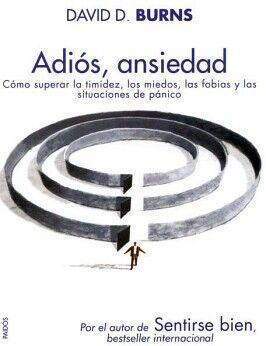 ADIOS, ANSIEDAD -COMO SUPERAR LA TIMIDEZ, LOS MIEDOS-
