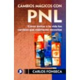 CAMBIOS MAGICOS CON PNL