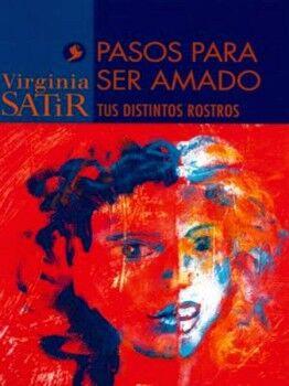 PASOS PARA SER AMADO (TUS DISTINTOS ROSTROS) -NVA. EDICION-