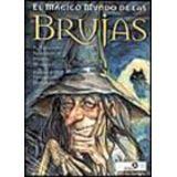 MAGICO MUNDO DE LAS BRUJAS, EL                    9789507541018