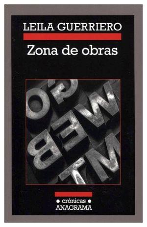 ZONA DE OBRAS              (CRONICAS ANAGRAMA)