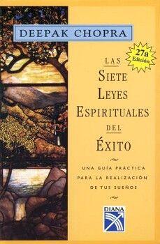 SIETE LEYES ESPIRITUALES DEL EXITO, LAS