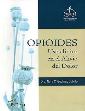 OPIOIDES (USO CLINO EN EL ALIVIO DEL DOLOR)