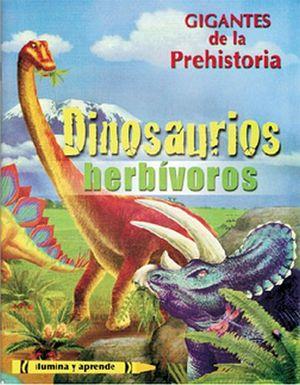 GIGANTES DE LA PREHISTORIA -DINOSAURIOS HERBIVOROS- (ILUMINA Y AP