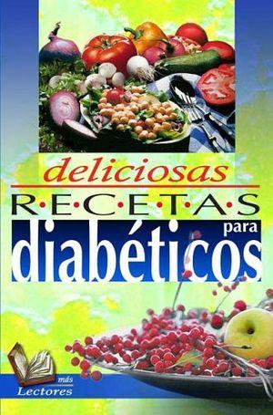 DELICIOSAS RECETAS PARA DIABETICOS       (MAS LECTORES)