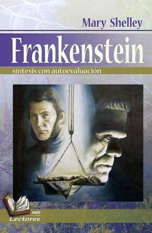 FRANKESTEIN -SINTESIS C/AUTOEVALUACION-  (MAS LECTORES)