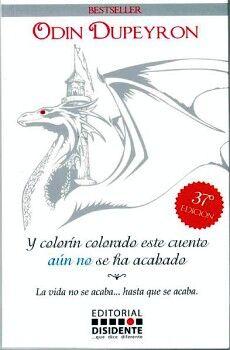 Y COLORIN COLORADO ESTE CUENTO AUN NO SE HA ACABADO (2 PRES