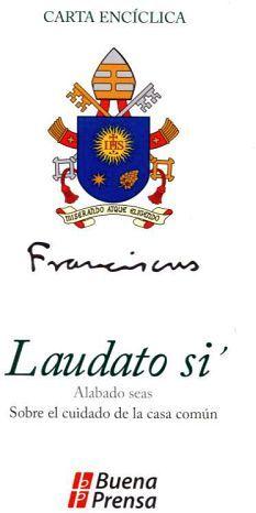 CARTA ENCICLICA -LAUDATO SI-