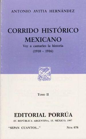 676 CORRIDO HISTORICO MEXICANO II 1910-1916