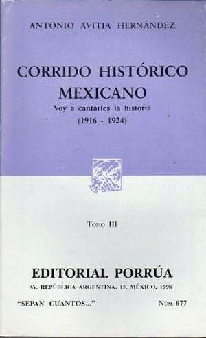 677 CORRIDO HISTORICO MEXICANO III 1916-1924