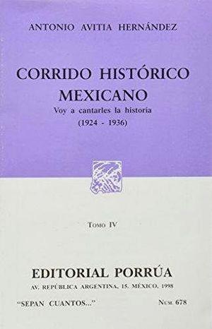 678 CORRIDO HISTORICO MEXICANO IV 1924-1936