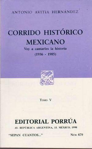 679 CORRIDO HISTORICO MEXICANO V 1936-1985