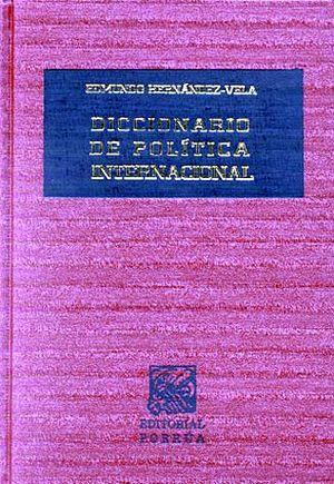 DICCIONARIO DE POLITICA INTERNACIONAL