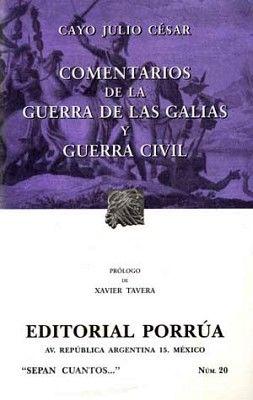 020 COMENTARIOS DE LA GUERRA DE LAS GALIAS Y GUERRA CIVIL