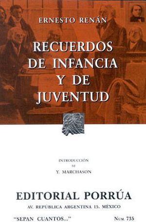 735 RECUERDOS DE INFANCIA Y DE JUVENTUD