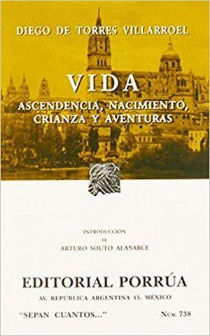 738 VIDA, ASCENDENCIA, NACIMINETO, CREIANZA Y AVENTURAS