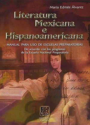 LITERATURA MEXICANA E HISPANOAMERICANA  41ED.
