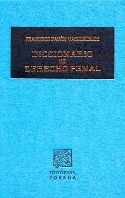 DICCIONARIO DE DERECHO PENAL         (TELA)