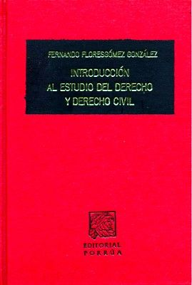 INTRODUCCION AL ESTUDIO DEL DERECHO Y DERECHO CIVIL        (TELA)
