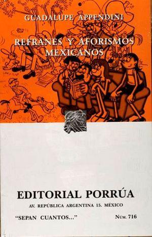 716 REFRANES Y AFORISMOS MEXICANOS