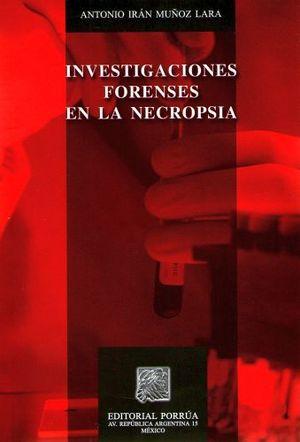 INVESTIGACIONES FORENSES EN LA NECROPSIA