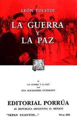 201 GUERRA Y LA PAZ (RUSTICA)