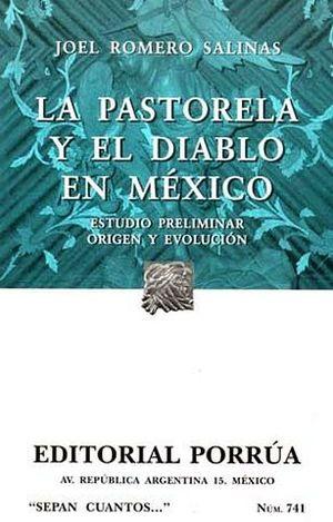 741 PASTORELA Y EL DIABLO EN MEXICO, LA